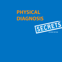 Physical Diagnosis Secrets, 2nd Edition