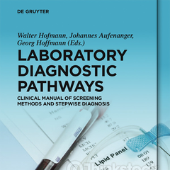 Laboratory Diagnostic Pathways: Clinical Manual of Screening Methods and Stepwise Diagnosis