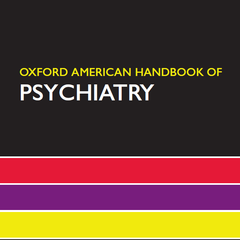 Oxford American Handbook of Psychiatry