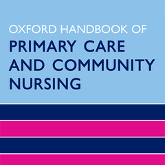 Oxford Handbook of  Primary Care and Community Nursing