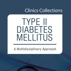 Type II Diabetes Mellitus: A Multidisciplinary Approach