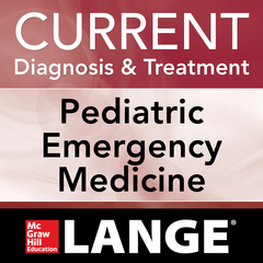 Current Diagnosis and Treatment: Pediatric Emergency Medicine