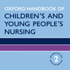 Oxford Handbook of Children's and Young People's Nursing, 2nd Edition