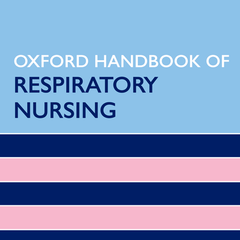 Oxford Handbook of Respiratory Nursing