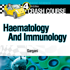 Crash Course: Haematology and Immunology