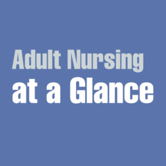 Adult Nursing at a Glance