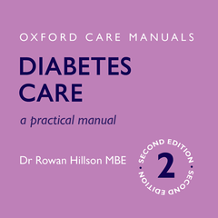 Diabetes Care, A Practical Manual, Second Edition