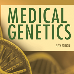 Medical Genetics, 5th Edition