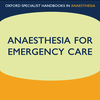Anaesthesia for Emergency Care