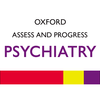 Oxford Asses and Progress: Psychiatry