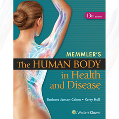 Memmler's The Human Body in Health and Disease, 13