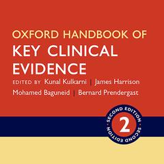 Oxford Handbook of Key Clinical Evidence, 2nd Ed