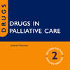 Drugs in Palliative Care, Second Edition