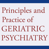 Principles and Practice of Geriatric Psychiatry, 3