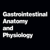 Gastrointestinal Anatomy and Physiology