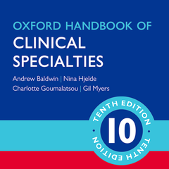 Oxford Handbook of Handbook of Clinical Specialties, Tenth Edition