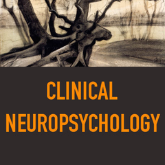Clinical Neuropsychology: A Practical Guide to Assessment and Management for Clinicians, 2nd Edition