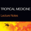 Lecture Notes: Tropical Medicine, 7th Edition