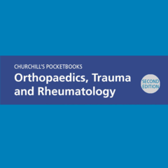 Churchill's Pocketbook of Orthopaedics, Trauma and Rheumatology, 2nd Edition