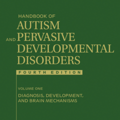 Handbook of Autism and Pervasive Developmental Disorders, 2 Volume Set, 4th Edition