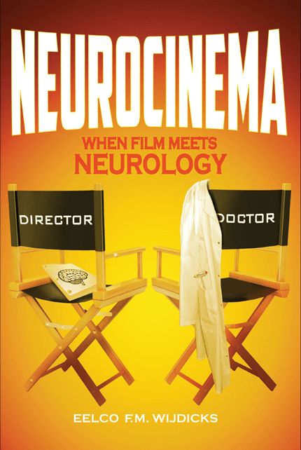 NEUROCINEMA WHEN FILM MEETS NEUROLOGY