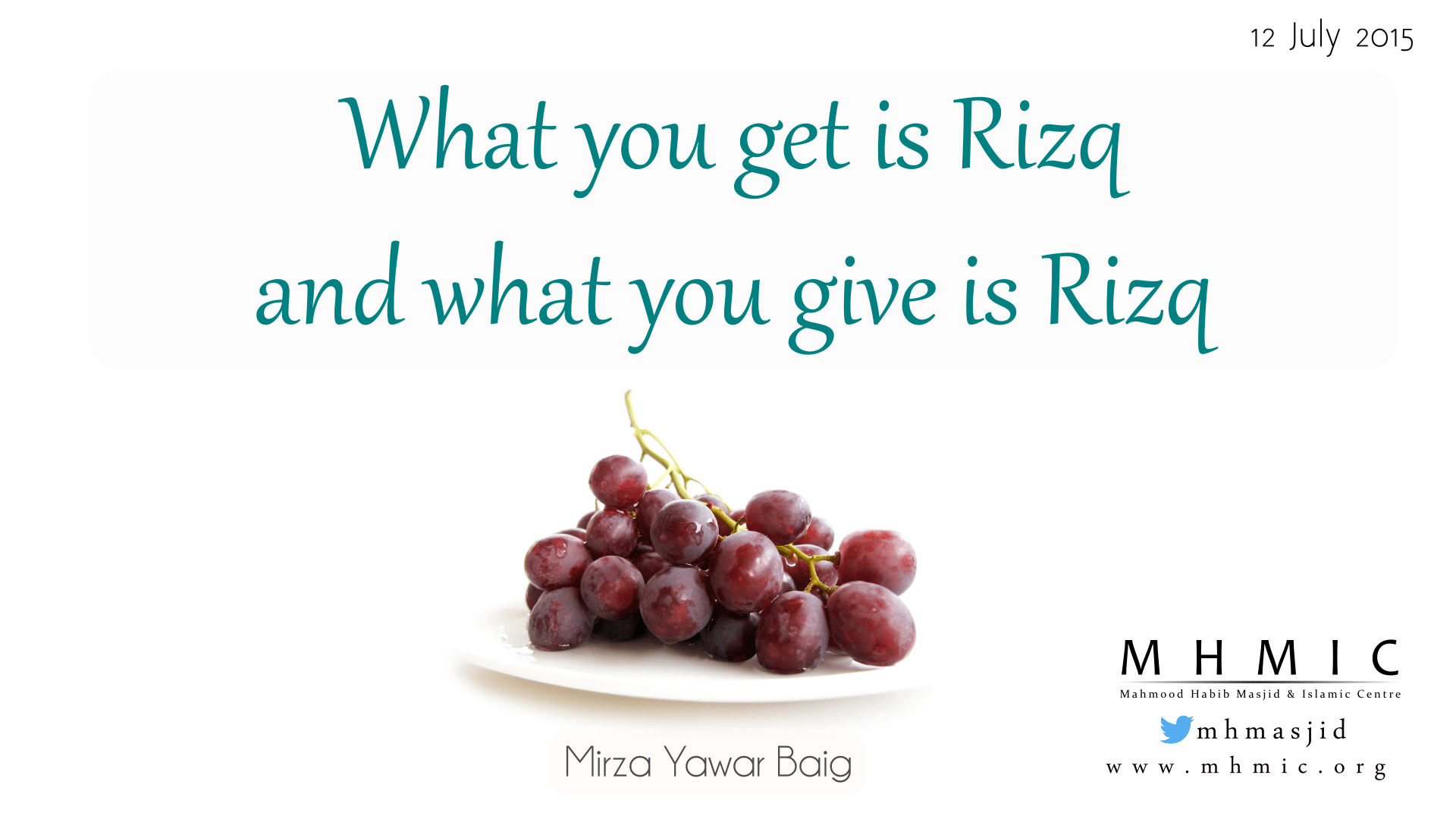 What you get is Rizq What you give is rizq