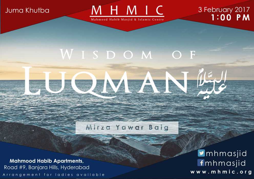 Wisdom of Luqman(A.S) - Part 23 by Mirza Yawar Baig at Mahmood Habib Masjid and Islamic Centre, Hyderabad