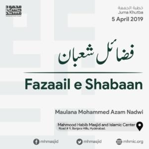Juma Khutba Fazail e Shaban by Maulana Mohammed Azam Nadwi at Mahmood Habib Masjid and Islamic Centre, Hyderabad