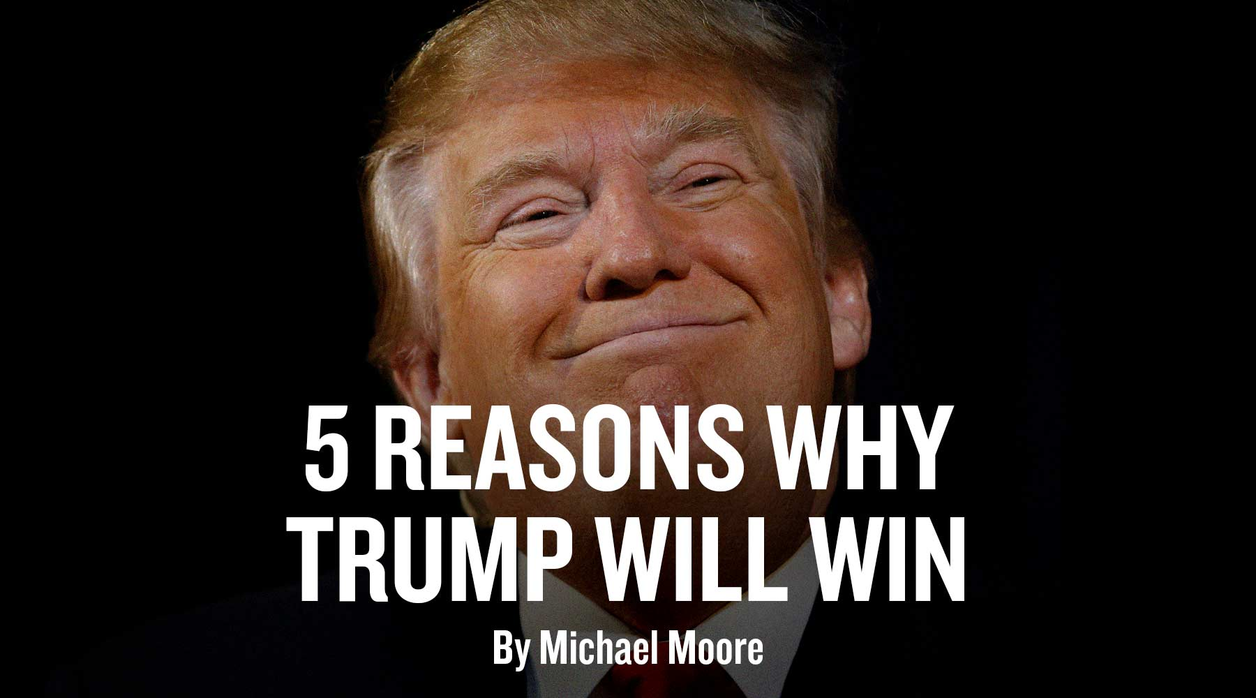 5 Reasons Why Trump Will Win  c7df0f06d47