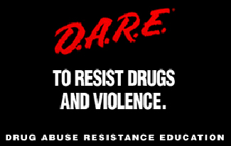 "A D.A.R.E. poster reads ""D.A.R.E. to resist drugs and violence."""