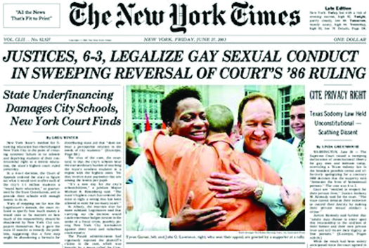 """An image of the front page of the New York Times newspaper. The top headline reads """"Justices, 6-3, Legalize Gay Sexual Conduct in Sweeping Reversal of Court's '86 Ruling""""."""