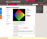 Algebraic Combinatorics, Spring 2009
