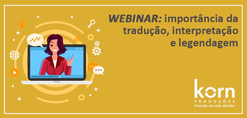 O webinar tem sido usado para otimizar a experiência com o público e potencializar o alcance e engajamento de produtos e serviços.