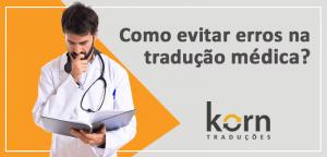 A precisão de uma tradução é fundamental para garantir a interpretação das informações, especialmente quando se trata de tradução médica e técnica.
