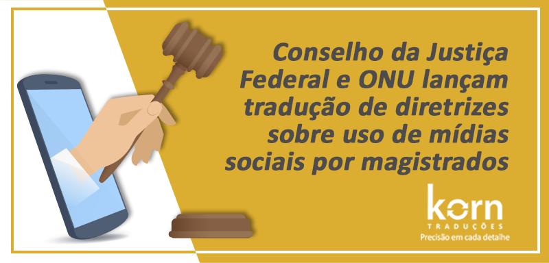 Diretrizes de caráter não obrigatório para o uso de mídias sociais pelos juízes