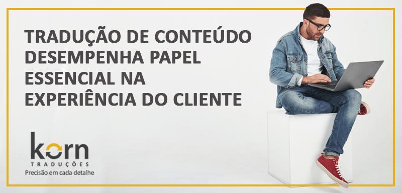 A tradução de conteúdo é essencial na experiência do cliente, segundo pesquisa conduzida pela CSA Research com sites de grandes marcas.