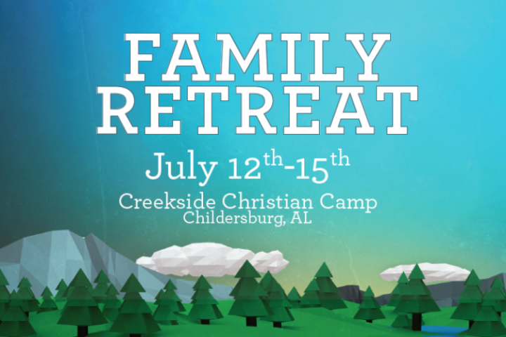 Family Retreat/Summer Connect Youth Retreat – Midway Church
