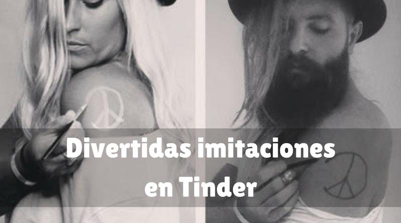 Divertidas imitaciones en Tinder