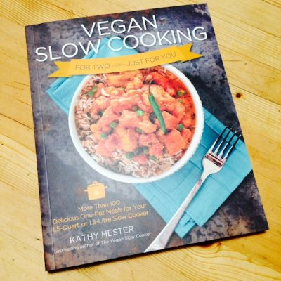 Cookbook review: Vegan Slow Cooking for Two by Kathy Hester @geekypoet
