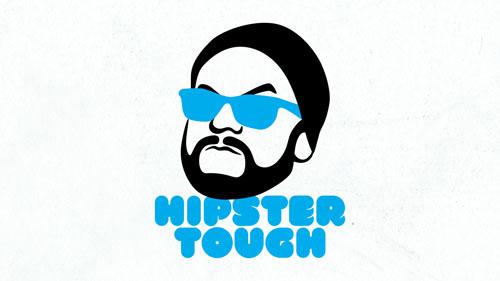 Hipster Tough
