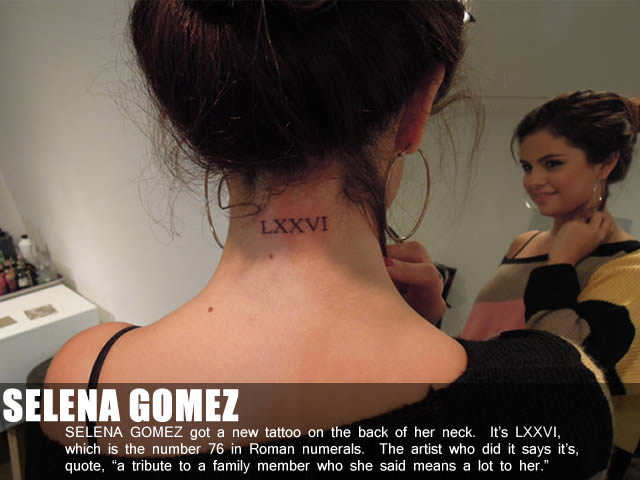 Selena Gomez got the number 76 in Roman Numerals Tattooed