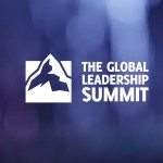 13 of Our Favorite Quotes from the Global Leadership Summit