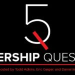 5LQ Episode 197: Leadership Pipeline – The Systems
