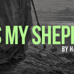He is My Shepherd