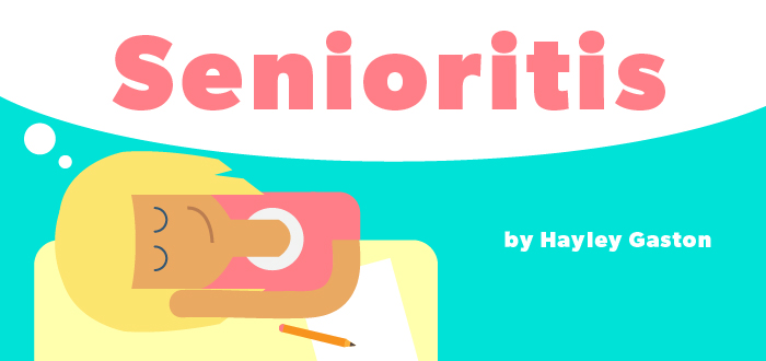 Senioritis - Hayley Gaston