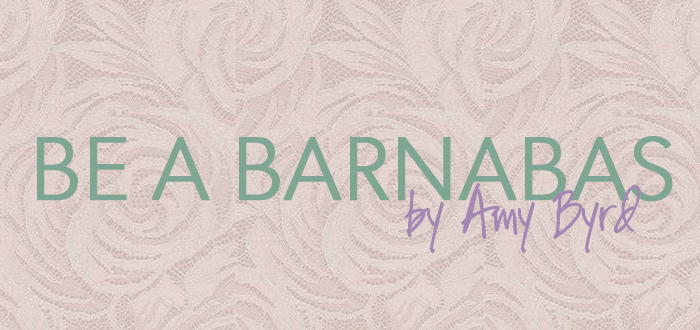 Be a Barnabas - Amy Byrd - LifeWay Girls