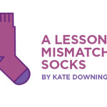 A Lesson from Mismatched Socks