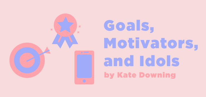 Goals, Motivators, and Idols - LifeWay Girls
