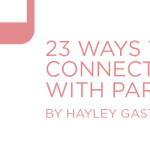 23 Ways to Connect with Parents