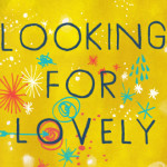 Introducing Looking for Lovely